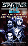 Star Trek: Future Begins (Star Trek: Starfleet Corps of Engineers Book 62)