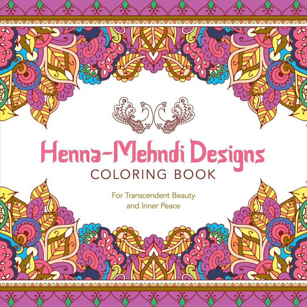 Henna Mehndi Designs Coloring Book For Transcendent Beauty And Inner Peace Serene Lark Crafts 9781454709671 Amazon Books