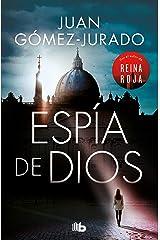 Espia de Dios: Por el autor de Reina Roja (Spanish Edition) Kindle Edition