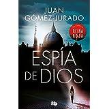 Espia de Dios: Por el autor de Reina Roja (Spanish Edition)