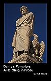 Dante's Purgatory: A Retelling in Prose