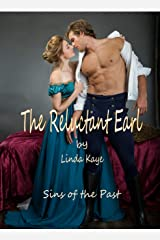 The Reluctant Earl (Sins of the Past Book 2) Kindle Edition