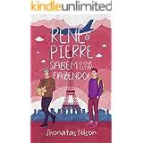 René e Pierre sabem o que estão fazendo!