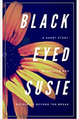 Black-Eyed Susie: A Short Story Kindle Edition
