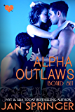 Alpha Outlaws Boxed Set (The Outlaw Lovers)