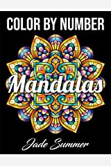 Color by Number Mandalas: An Adult Coloring Book with Fun, Easy, and Relaxing Coloring Pages Paperback