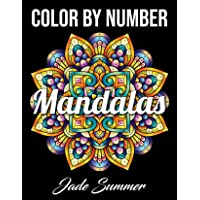 Color by Number Mandalas: An Adult Coloring Book with Fun, Easy, and Relaxing Coloring Pages