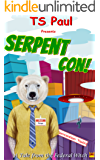 Serpent Con!: A Tale from the Federal Witch