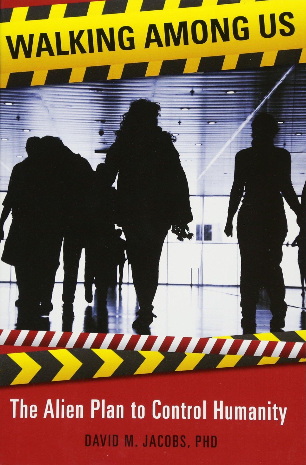 Walking Among Us: The Alien Plan to Control Humanity: Amazon ...