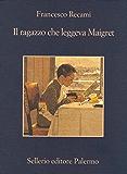 Il ragazzo che leggeva Maigret (La memoria)