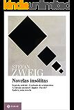 Novelas insólitas (Stefan Zweig na Zahar)