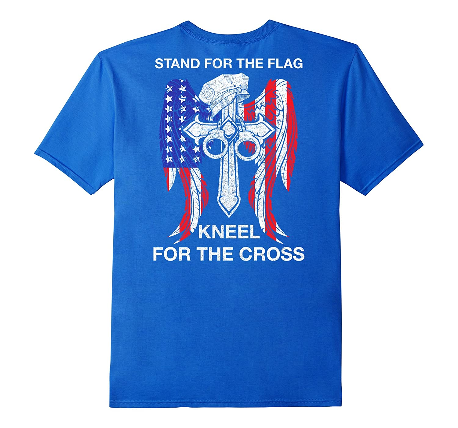 Police Stand For The Flag Kneel For The Cross Shirt