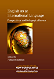 English as an International Language: Perspectives and Pedagogical Issues (New Perspectives on Language and Education)