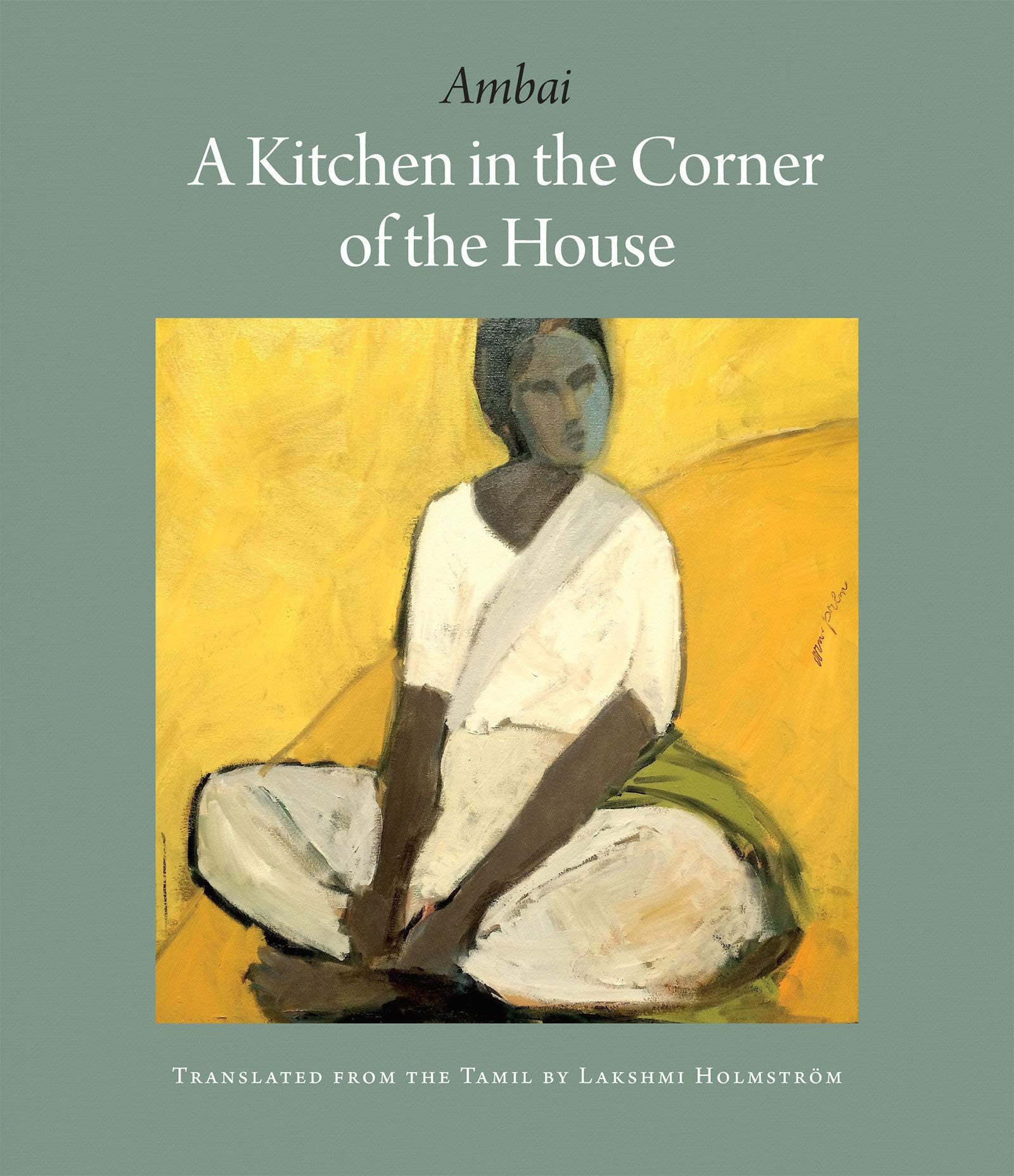 A Kitchen in the Corner of the House AMBAI, Holmström, Lakshmi ...