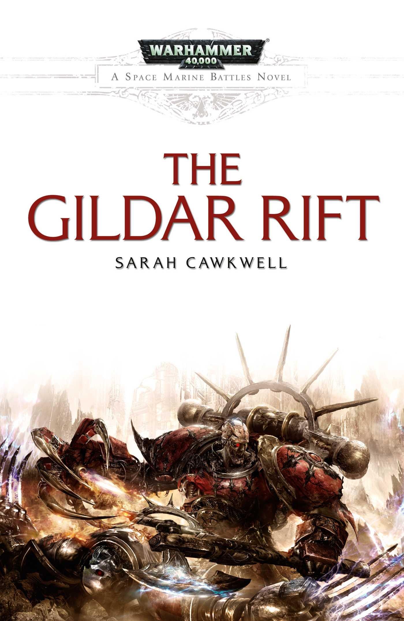Download The Gildar Rift (Space Marine Battles) PDF