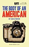 The Body of an American (Oberon Modern Plays)