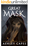 Greatmask: (An Epic Fantasy Novel) (The Bone Mask Trilogy Book 3)