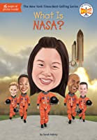 What Is Nasa? (What