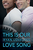 This Is Our Love Song (Pop Life Book 2)