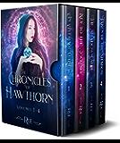 The Chronicles of Hawthorn: A Magical Fantasy Adventure: (Box Set, Books 1 - 4)