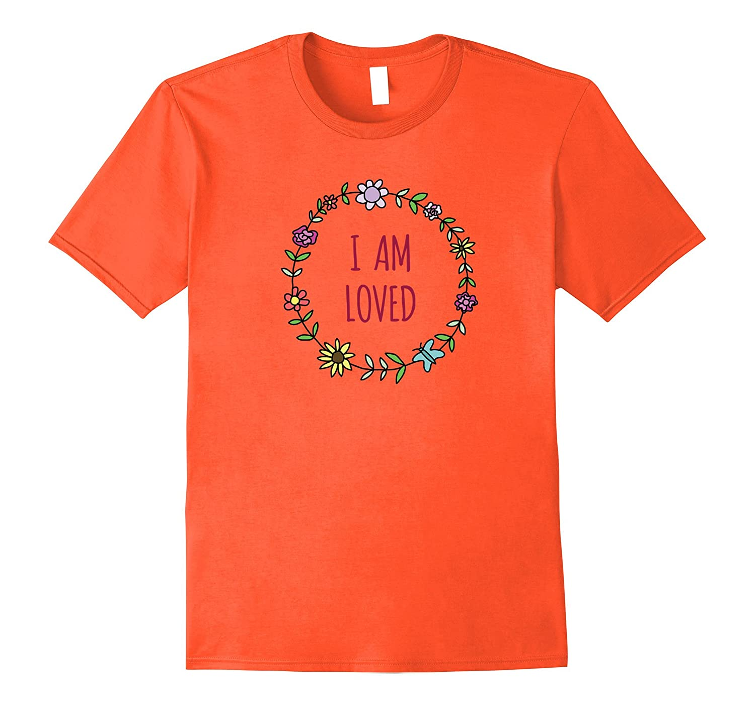 I Am Loved Inspirational Flower Garland Love T-Shirt-CD