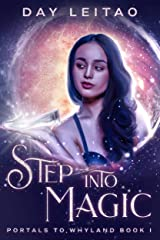 Step into Magic (Portals to Whyland Book 1) Kindle Edition