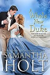 A Whole New Duke: A Regency Christmas Romance Kindle Edition