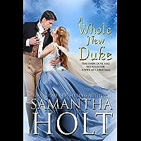 A Whole New Duke: A Regency Christmas Romance (English Edition)
