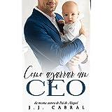 Como Agarrar um CEO