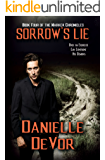 Sorrow's Lie (The Marker Chronicles Book 4)