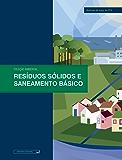 Resíduos sólidos e saneamento básico: Atualizada até março de 2016 (Ambiental)