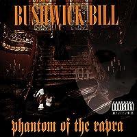 Phantom of the Rapra [Explicit]