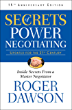 Secrets of Power Negotiating (Inside Secrets from a Master Negotiator Book 1) (English Edition)