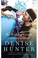 The Wishing Season (A Chapel Springs Romance Book 3) Kindle Edition