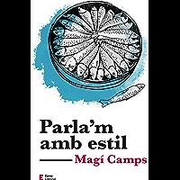 Parla'm amb estil (Punts de vista) (Catalan Edition)