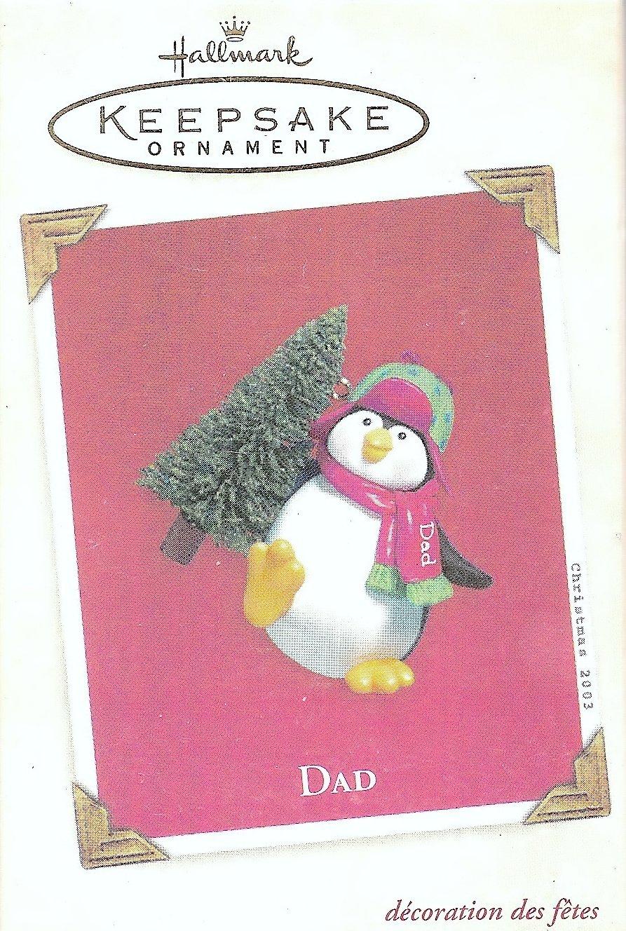 Dad 2003 Hallmark Keepsake Ornament QXG8889