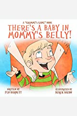 There's a Baby in Mommy's Belly! (Grammy's Gang Book 4) Kindle Edition