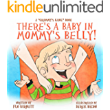 There's a Baby in Mommy's Belly! (Grammy's Gang Book 4)