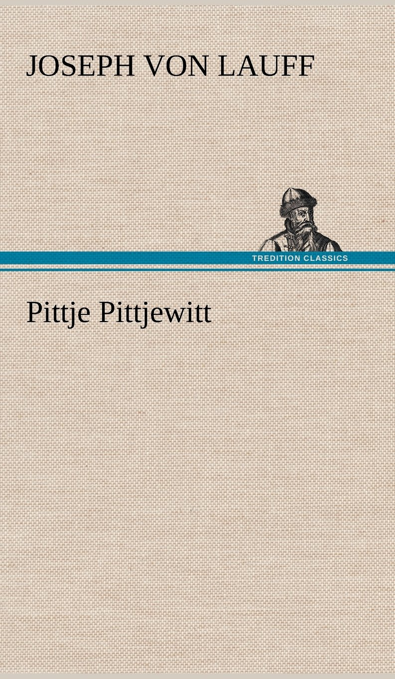 Pittje Pittjewitt (German Edition)