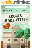 Broken Heart Attack (Braxton Campus Mysteries Book 2) (English Edition)