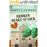 Broken Heart Attack (Braxton Campus Mysteries Book 2)