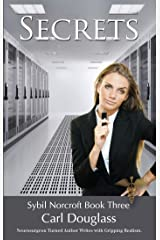Secrets: Public Celebrity to CIA Secret Spy (Sybil Norcroft Book 3) Kindle Edition