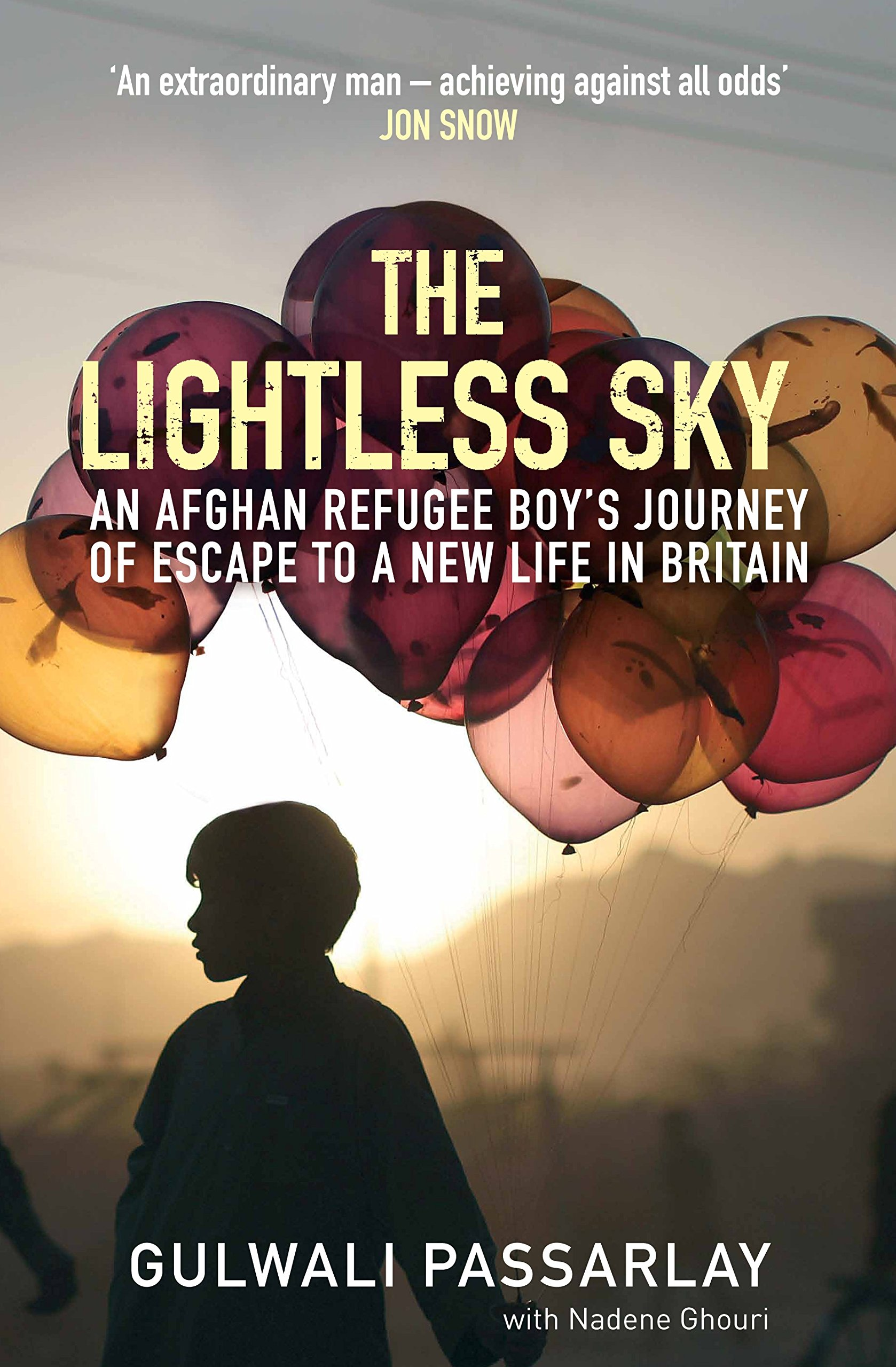 The Lightless Sky: An Afghan Refugee Boy's Journey Of Escape To A New Life  In Britain: Amazon: Gulwali Passarlay, Nadene Ghouri: 9781782398448:  Books