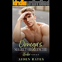 Omega's Secret Heartache: A Fort Greene Novel (Under Siege Book 4) book cover