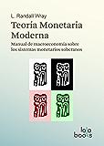 Teoría Monetaria Moderna: Manual de macroeconomía sobre los sistemas monetarios soberanos (Spanish Edition)