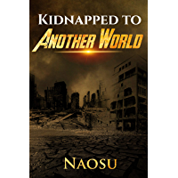 Kidnapped to Another World (Book 2)