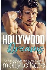 Hollywood Dreams (Hollywood Hopeful Book 1) Kindle Edition