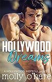 Hollywood Dreams (Hollywood Hopeful Book 1)