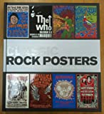 Classic Rock Posters Sixty Years of Posters and Flyers 1952 to 2012