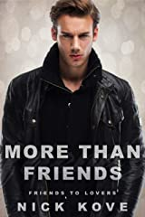 More Than Friends 4: Friends to Lovers Kindle Edition